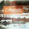Livre d'exposition L'Aquarelle entre deux eaux 2019